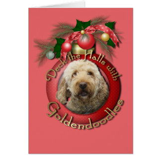 Christmas - Deck the Halls - Goldendoodles Card