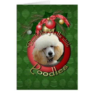 Christmas - Deck the Halls - Poodles - Apricot Greeting Card