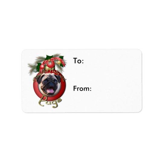 Christmas - Deck the Halls - Pugs Address Label