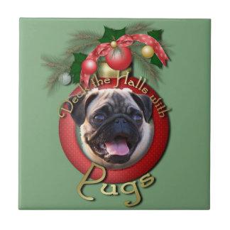 Christmas - Deck the Halls - Pugs Tile