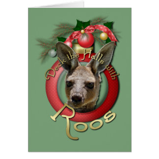 Christmas - Deck the Halls - Roos Greeting Card