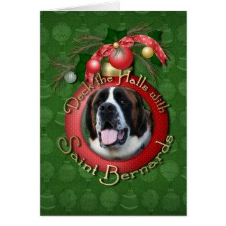 Christmas - Deck the Halls - Saint Bernards - Mae Greeting Card