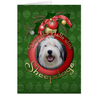 Christmas - Deck the Halls - Sheepdogs Greeting Card
