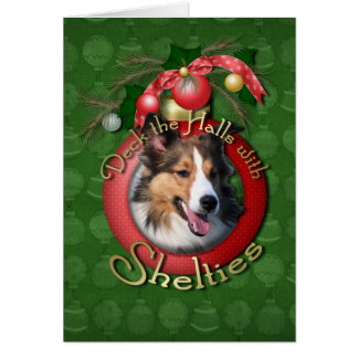 Christmas - Deck the Halls - Shelties Card