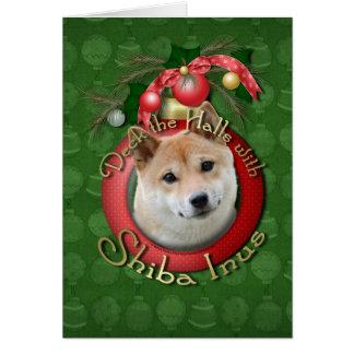 Christmas - Deck the Halls - Shiba Inu Card