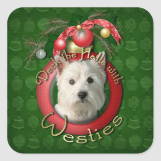 Christmas - Deck the Halls - Westies Square Sticker