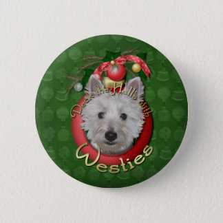Christmas - Deck the Halls - Westies - Tank 6 Cm Round Badge