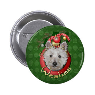 Christmas - Deck the Halls - Westies - Tank 6 Cm Round Badge