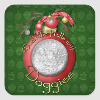 Christmas - Deck the Halls With Doggies Square Sticker