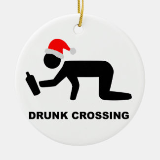 Christmas Drunk Crossing Sign Round Ceramic Decoration