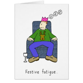 Christmas fatigue, man asleep in his chair in part card