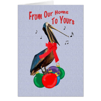 Christmas, From Our Home, Pelican Singing Card