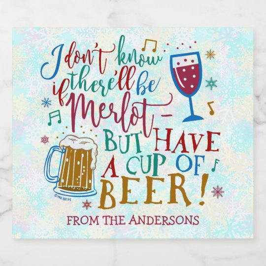 Christmas Gift Beer Funny Merlot Wine Typography Beer