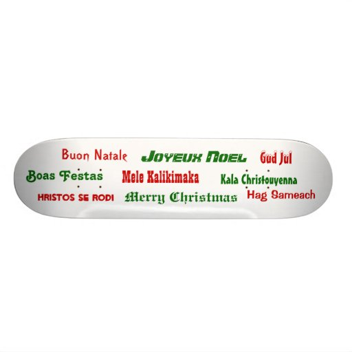 Christmas Greetings from Around the World Skate Deck