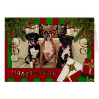 Christmas - Happy Pawlidays - Boxers Greeting Card