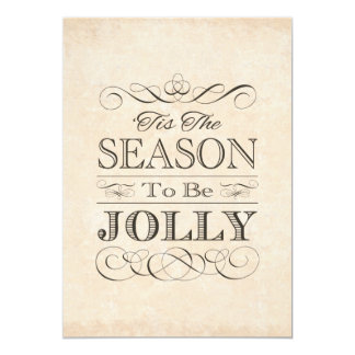 Christmas Holiday Party Tis the Season to be Jolly 13 Cm X 18 Cm Invitation Card