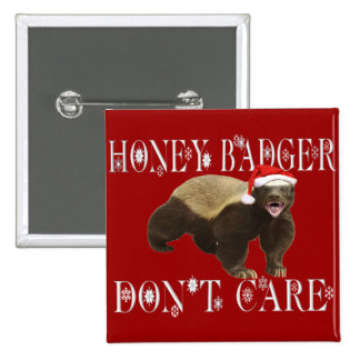 CHRISTMAS HONEY BADGER DON T CARE BUTTONS