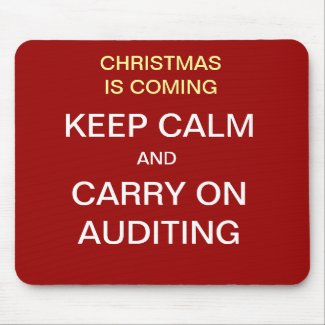 Christmas is Coming - Keep Calm... Auditing mousepad