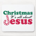Christmas - It's all about Jesus Mouse Pad