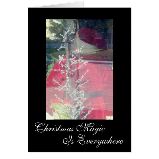 Christmas Magic Is Everywhere Card