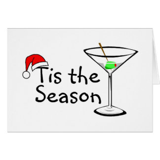 Christmas Martini Tis The Season Card