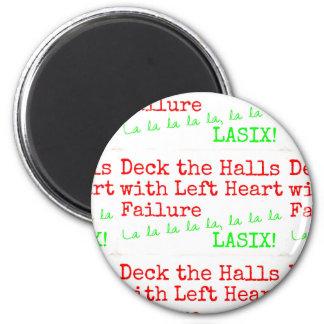 "Christmas Medical Humor ""Deck the Halls"" Magnet"