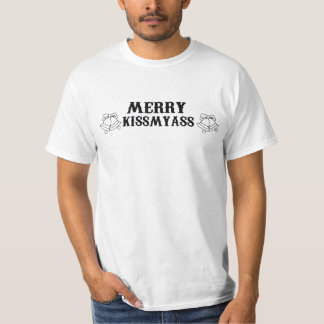 CHRISTMAS 'MERRY KISSMYASS' XMAS FUNNY TEE SHIRT