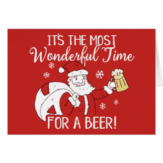Christmas Most Wonderful Time for a Beer Santa Card