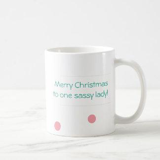 Christmas Mug for One Sassy Lady