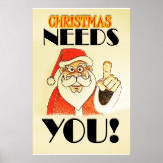 Christmas NEEDS YOU! Poster