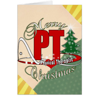 CHRISTMAS PT Physical Therapist Greeting Card