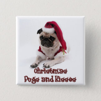Christmas Pugs and Kisses 15 Cm Square Badge