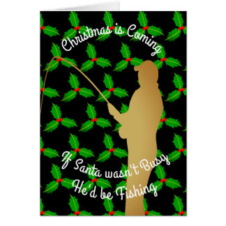 Christmas Santa Would be Fishing Card