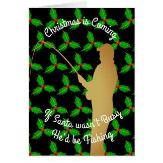 Christmas Santa Would be Fishing Card