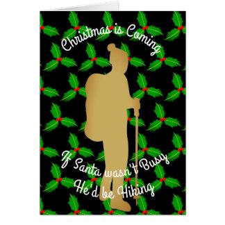 Christmas Santa Would be Hiking Card