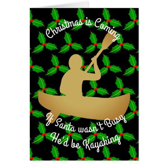 Christmas Santa Would be Kayaking Card