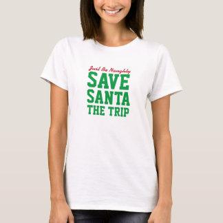 Christmas Save Santa The Trip Ladies T-Shirt