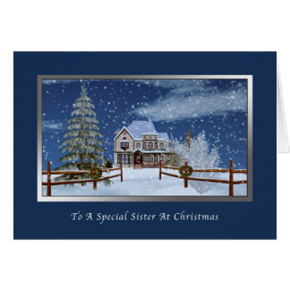Christmas, Sister, House in Snowy Winter Scene Greeting Card