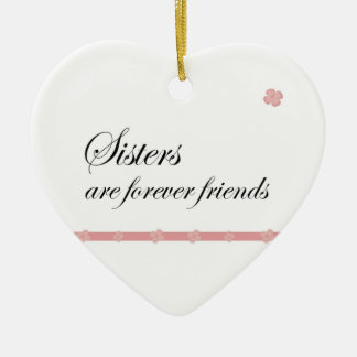 Christmas Sisters are forever friends Christmas Ornament