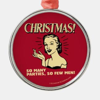 Christmas: So Many Parties, So Few Men Christmas Ornament