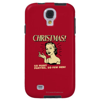 Christmas: So Many Parties, So Few Men Galaxy S4 Case