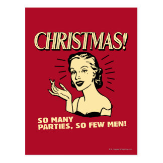 Christmas: So Many Parties, So Few Men Postcard