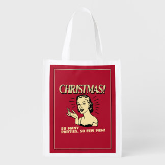 Christmas: So Many Parties, So Few Men Reusable Grocery Bag