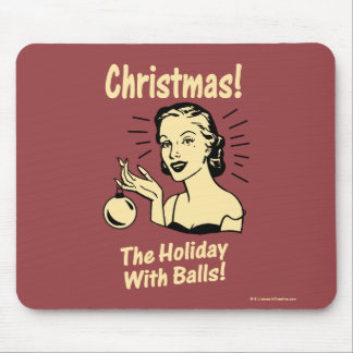 Christmas: The Holiday With Balls Mouse Mat