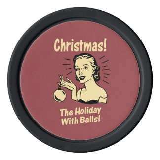 Christmas: The Holiday With Balls Poker Chips