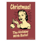 Christmas: The Holiday With Balls Postcard