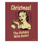 Christmas: The Holiday With Balls Poster