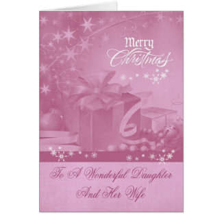 Christmas To Daughter and Wife Greeting Card