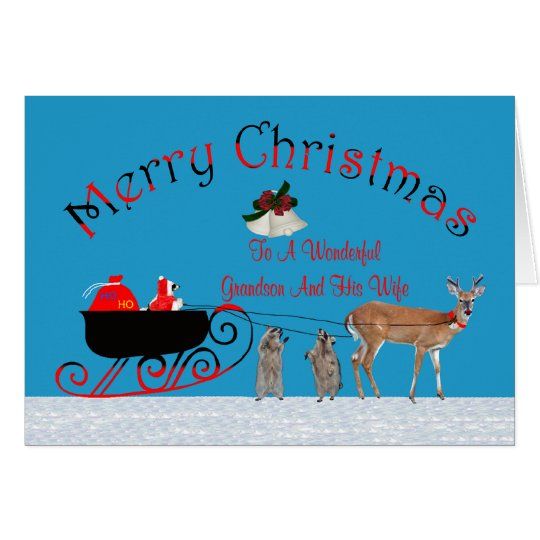 Christmas To Grandson and Wife Greeting Card