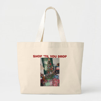 "Christmas Tree&Presents, SHOP ""TIL YOU DROP Jumbo Tote Bag"